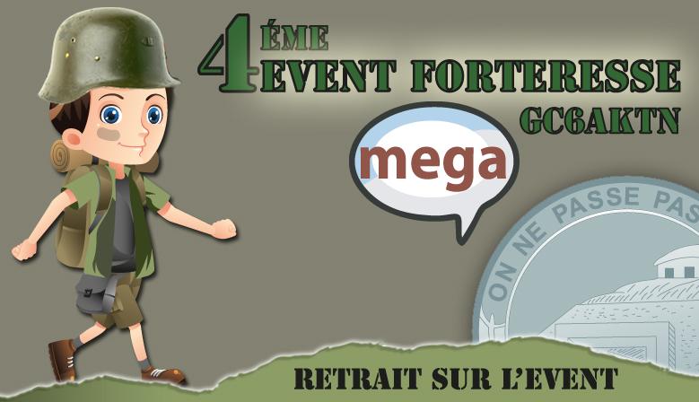 Mega 4eme Event Forteresse, on y sera !