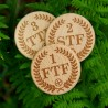 Wooden Tokens - FTF, STF, TTF