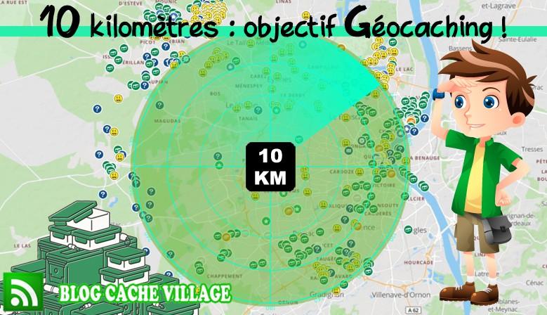 Sur notre Blog, 10 kilomètres : objectif Géocaching !