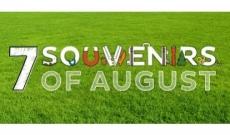 7 Souvenirs d'Août, ce qu'il faut savoir avant le 31/08 !