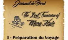 Journal de bord - Chapitre I - The Lost Treasure of Mary Hyde