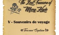 Journal de bord - Chapitre V - The Lost Treasure of Mary Hyde