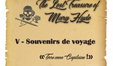 Journal de bord - Chapitre V - The Lost Treasure of Mary Hyde