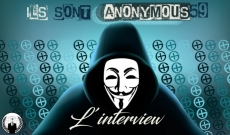 Ils sont ANONYMOUS59. Interview.